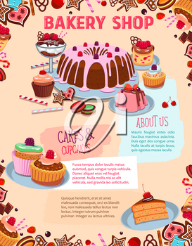 Bakery shop desserts and pastry cakes vector poster. Chocolate tiramisu pie and brownie torte and charlotte pudding, sweet candy cookies and biscuits with wafer tarts, cupcakes or muffins for patisser