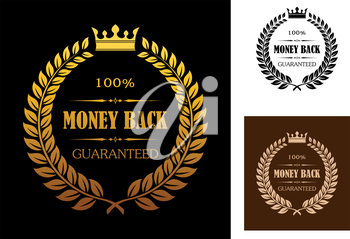 Laurel wreath enclosing 100 percent money back guaranteed labels with crown overhead in different colors suitable for various business types