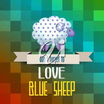 poster with sheep and message  don't forget to love blue sheep, vector illustration