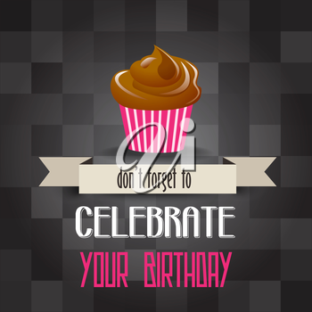 birthday cupcake with message don't forget to celebrate your  birthday, vector illustration
