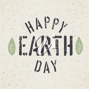 Happy Earth Day. Grunge lettering with Leaf symbol. Stencil grunge alphabet. Tee print design template