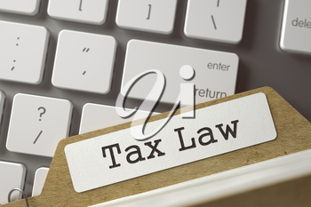 Tax Law written on  Folder Index on Background of White Modern Keypad. Archive Concept. Closeup View. Selective Focus. Toned Illustration. 3D Rendering.