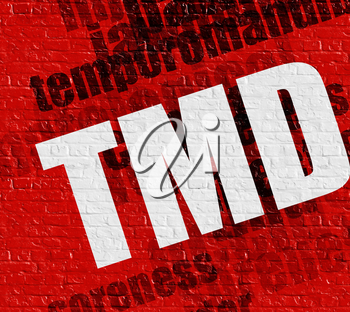 Health concept: Red Brickwall with TMD - Temporomandibular Disorder on it . TMD - Temporomandibular Disorder on the Red Brick Wall .