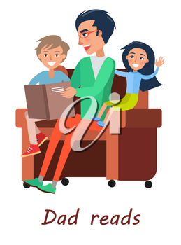 Dad reads book to his son and daughter sitting on sofa. Vector illustration of father celebrating his holiday with adorable children
