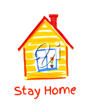 Stay Home concept vector illustration. Child felt pen drawing of house isolated on white background.