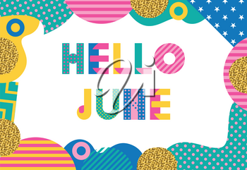 Hello JUNE  Trendy geometric font in memphis style of 80s-90s