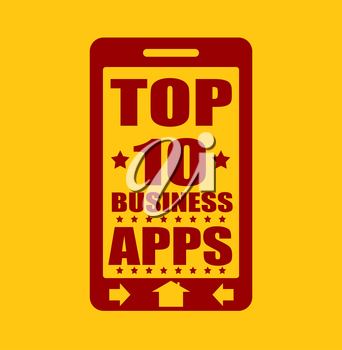 Top ten business apps text on phone screen.  Abstract touchscreen with lettering.