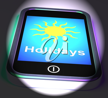 Holidays On Phone Displaying Vacation Leave Or Break
