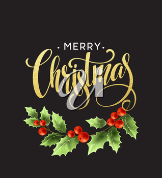 Merry Christmas Lettering with holly berry. Vector illustration EPS10