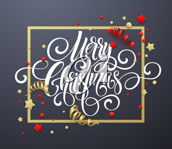 Merry Christmas handwriting script lettering. Christmas congratulatory background with streamers, confetti. Vector illustration EPS10
