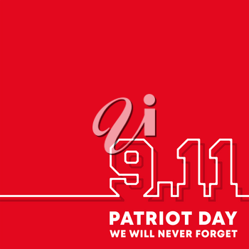 9.11 Patriot Day - We will never forget background design for flyer, poster, memorial card, brochure cover, typography or other printing products. Vector illustration.