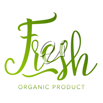 Fresh Food Vector. Organic Natural Product. Design Element For Market, Ecommerce, Product Ads. Handmade Text. Typographic. Isolated Illustration