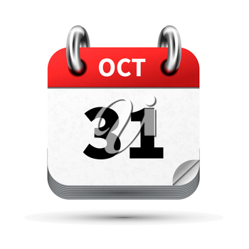Bright realistic icon of calendar with 31 october date on white